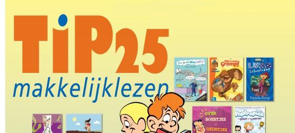 Top 25 Makkelijk Lezen wordt Makkelijk Lezen TiP25